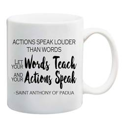 "St. Anthony of Padua Mug ""Actions Speak Louder then Words"""