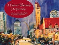 St. Louis in Watercolor: The Architecture of a City