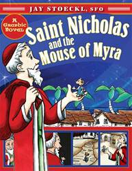 St Nicholas And The Mouse Of Myra//Pb Jay Stoeckl 9781612614700