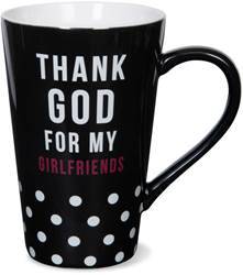 Thank God for Girlfriends Mug