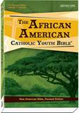 The African American Catholic Youth Bible: New American Bible Revised Edition