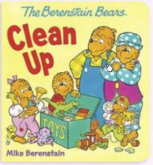 The Berenstain Bears' Clean Up