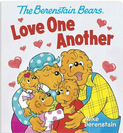 The Berenstain Bears' Love One Another