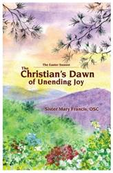 The Christians Dawn of Unending Joy, The Octave of Easter