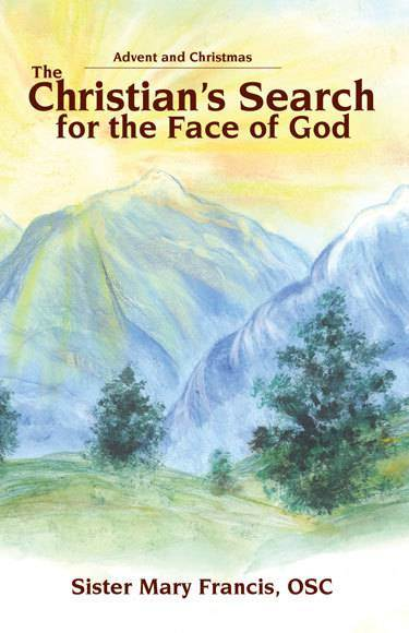 The Christians Search for the Face of God