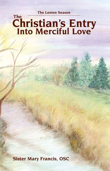 The Christian's Entry into Merciful Love