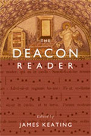 The Deacon Reader James Keating