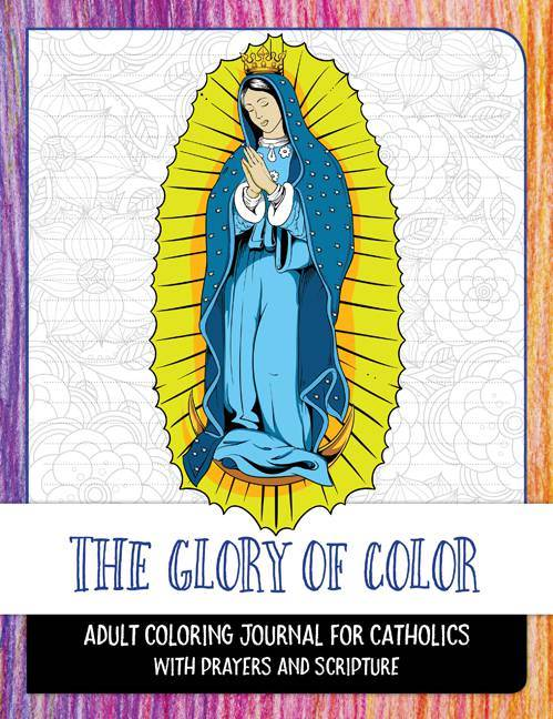 The Glory of Color Adult Coloring Book
