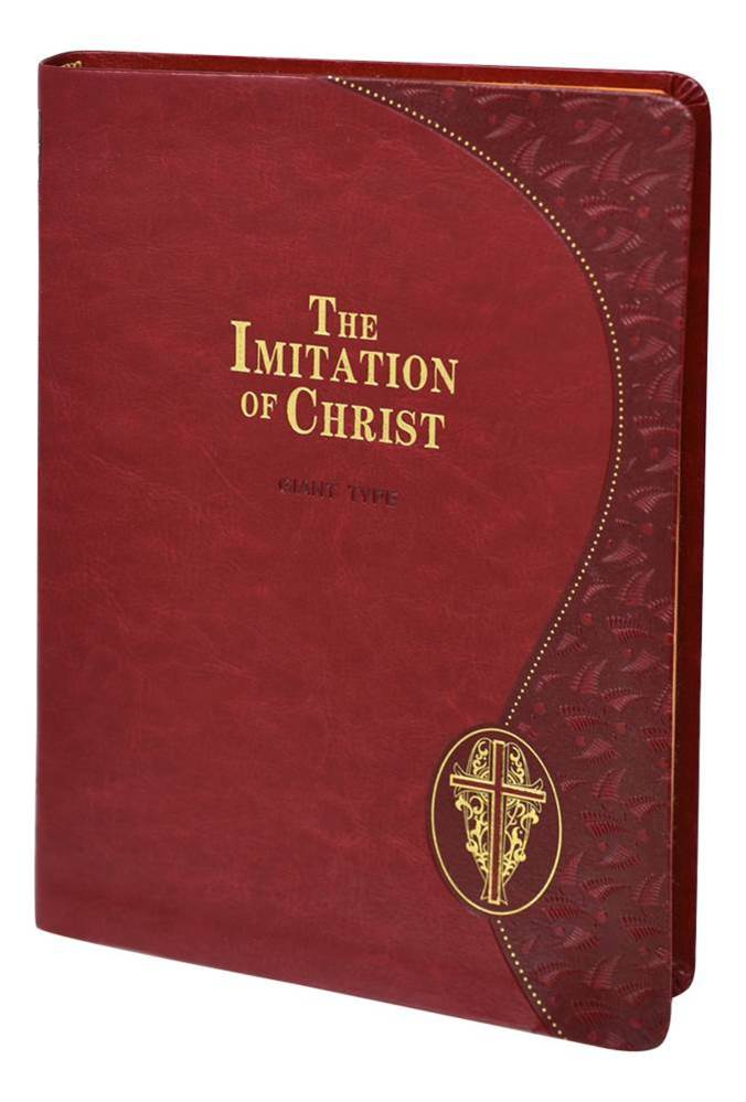The Imitation of Christ (Giant Type Edition) in Four Books