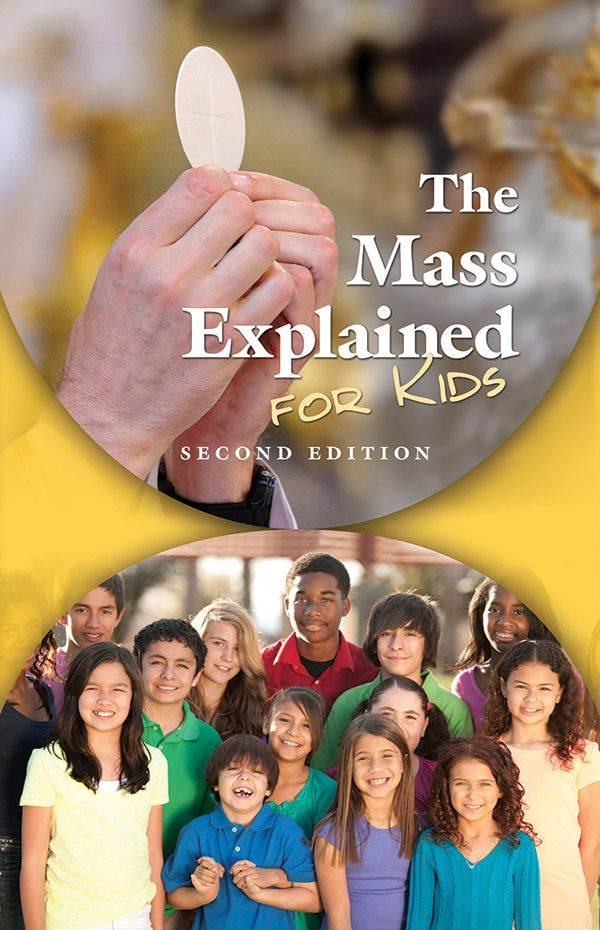 The Mass Explained for Kids 2nd Edition