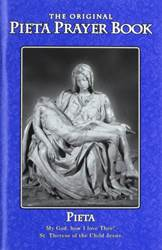 The Pieta Pocket Prayer Booklet (Including the 15 Prayers Revealed to St Bridget of Sweden, and Over 50 Other Prayers for All Occasions) Paperback