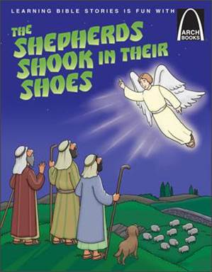 The Shepherds Shook in Their Shoes-Arch Books