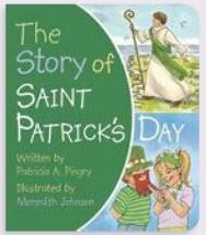 The Story of Saint Patrick's Day