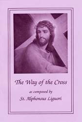 The Way of the Cross by St. Alphonsus Liguori (Large Print)