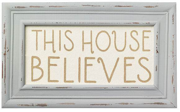 This House Believes Framed Wall Art *WHILE SUPPLIES LAST*