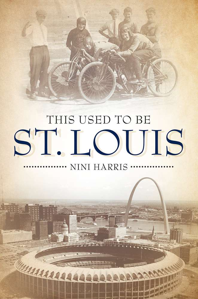 This Used To Be St. Louis *Available Sept. 2017*
