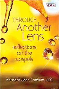 Through Another Lens Reflections On The Gospels Year A