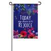 Today My Choice Is To Rejoice Garden Flag