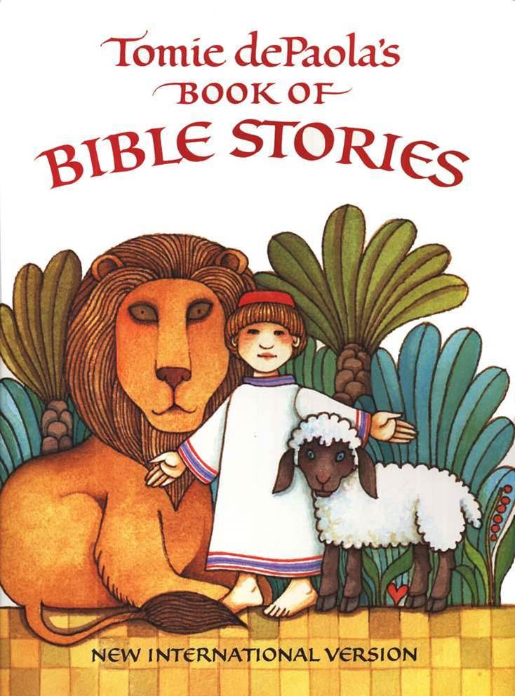 Tomie de Paola's Book of Bible Stories: New International Version By: Tomie dePaola