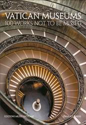Vatican Museums 100 Works Not to be Missed Musei Vaticani