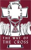 Way Of The Cross All Of You Drink Of This