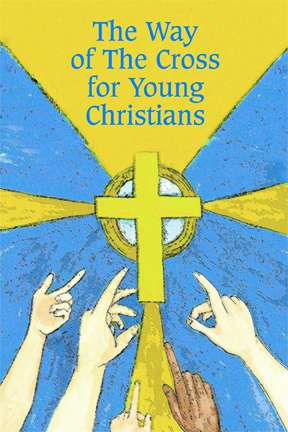 Way of the Cross for Young Chrsitians way of the cross, meditation prayer, lenten prayers, prayer book, lenten reference book,  booklet, Br2050, young adults, young christians