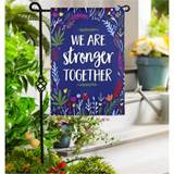 We Are Stronger Together Garden Flag