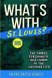 Whats With St. Louis? 2ND Edition