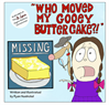Who Moved My Gooey Butter Cake!?