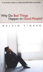 Why Do Bad Things Happen To Good People//Pb Melvin Tinker