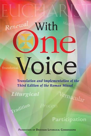 With One Voice: Translation and Implementation of the Roman Missal