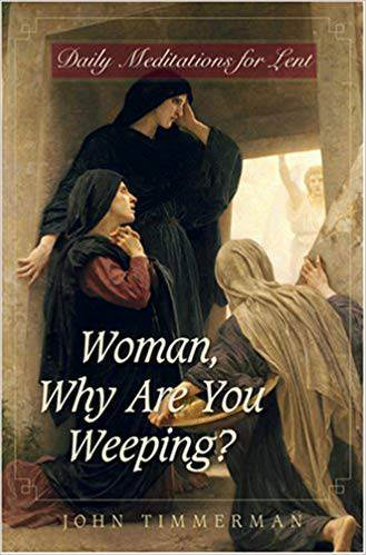 Woman Why Are You Weeping?