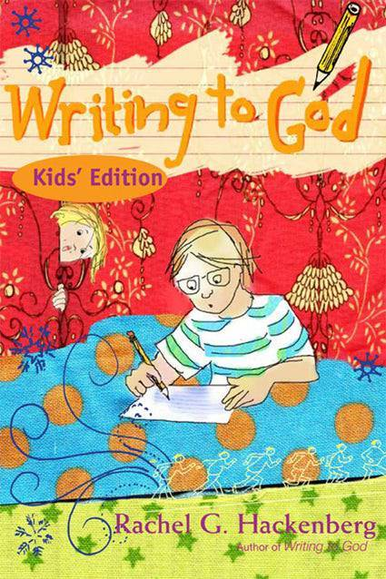 Writing To God: Kid's Edition