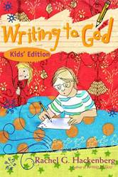 Writing To God: Kids Edition