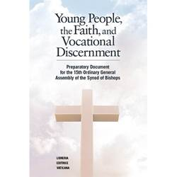 Young People, the Faith, and Vocational Disernment