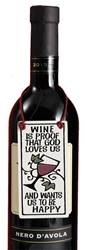Wine is Proof God Loves Us.. Ceramic Wine Tag