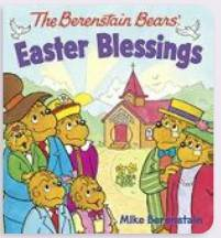The Berenstain Bears' Easter Blessings