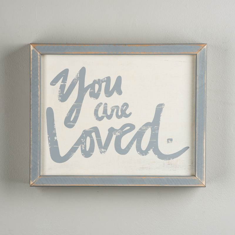 You are Loved Framed Board