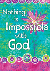Large Poster-Nothing is Impossible with God