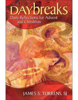 Daybreaks: Daily Reflections for Advent and Christmas advent books, books, prayer book, preparation books, christmas book, seasonal book, advent stories,  978-0-7648-1975-9,  9780764819759
