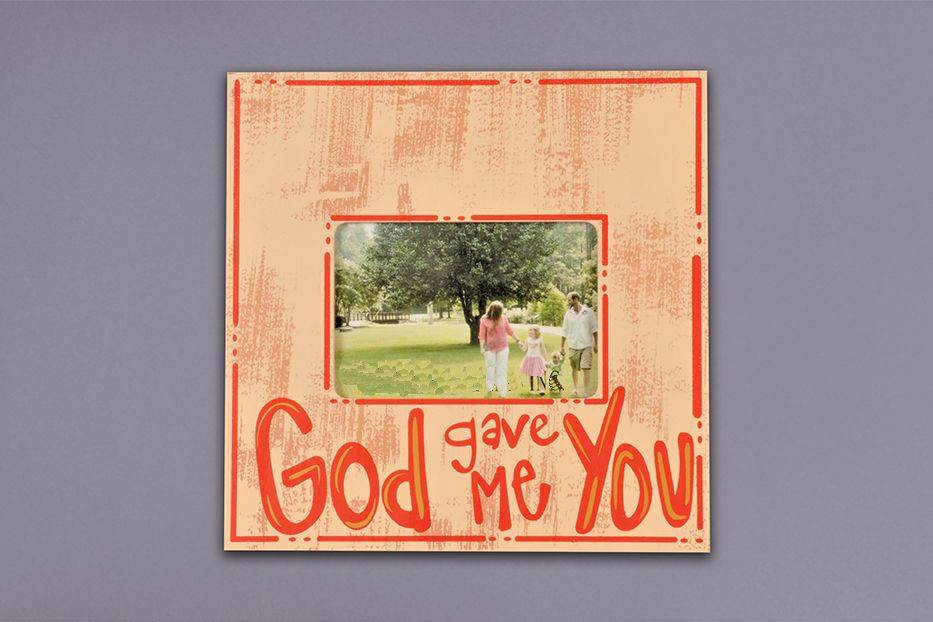 God Gave Me You Frame
