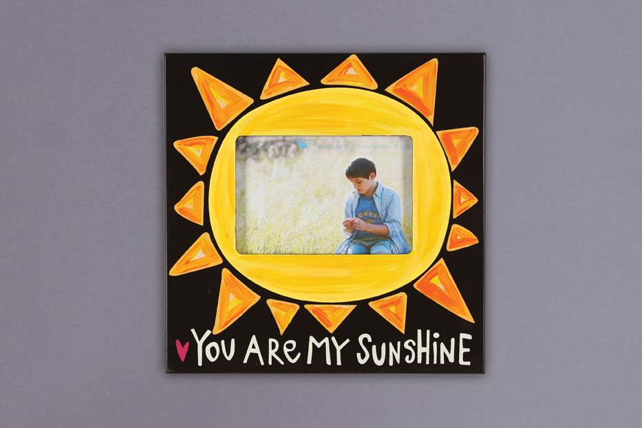 You Are My Sunshine Frame