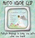 Visor Clip/Guardian Angel Protect This Precious Cargo
