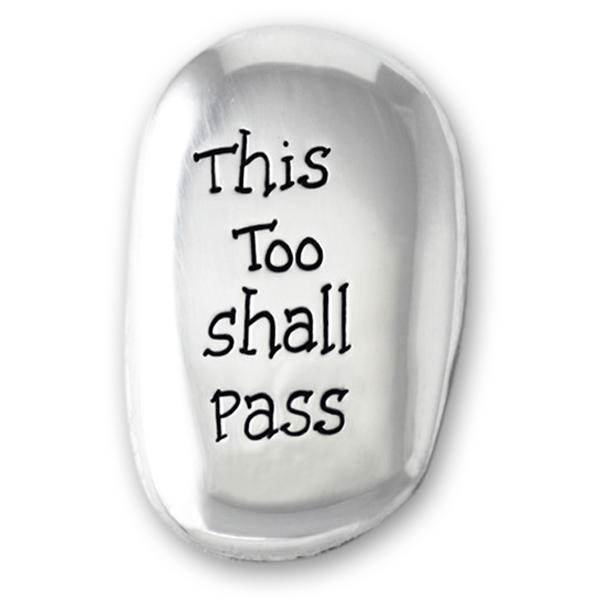 THIS TOO SHALL PASS THUMB STONE