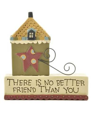 No Better Friend House Plaque