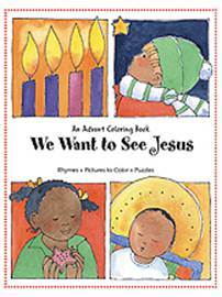 We Want to See Jesus: An Advent Coloring Book  *WHILE SUPPLIES LAST*