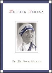 Mother Teresa: In My Own Words MT,
